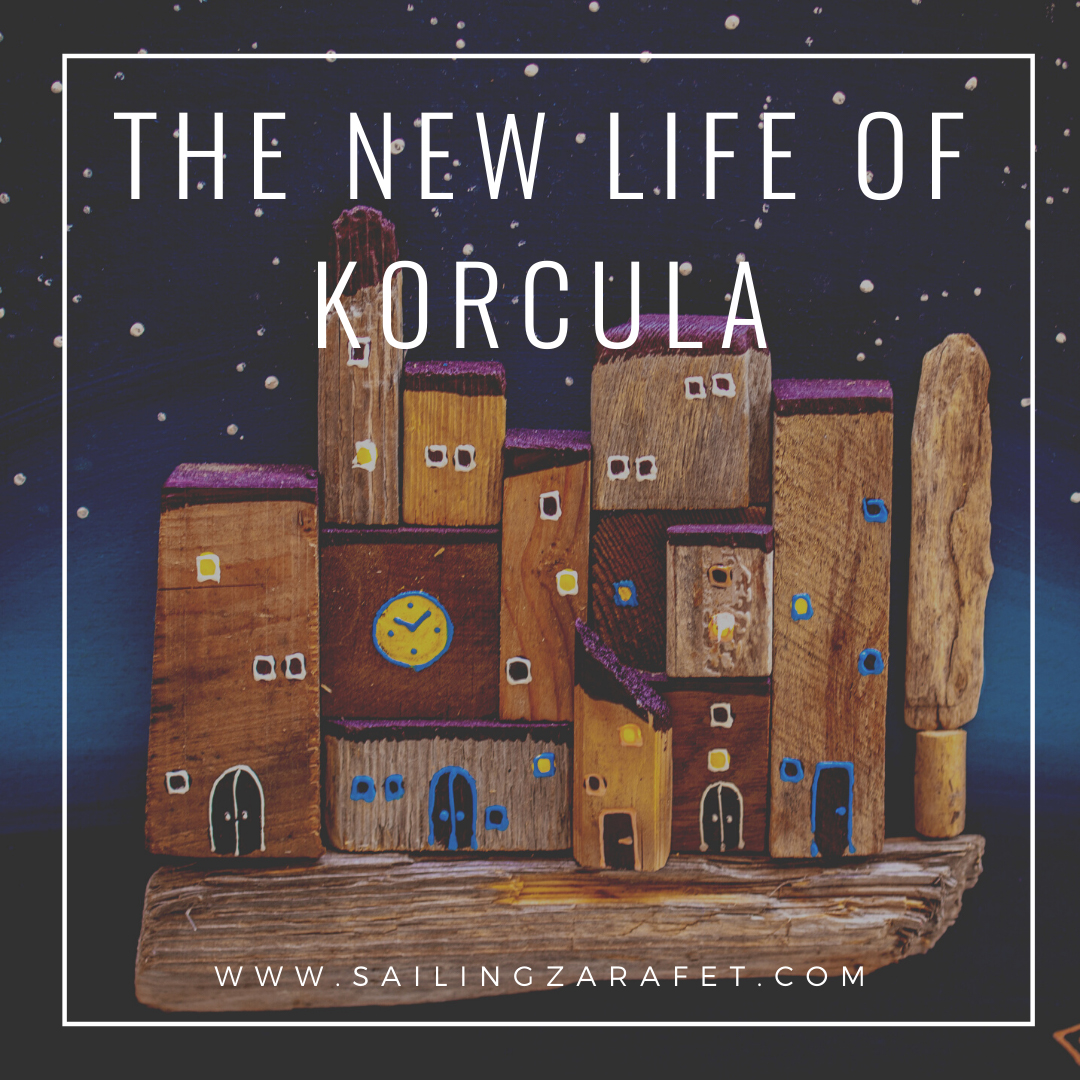 THE NEW LIFE OF KORCULA